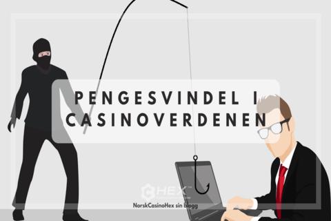 He Blog Pengesvindel i casinoverdenen